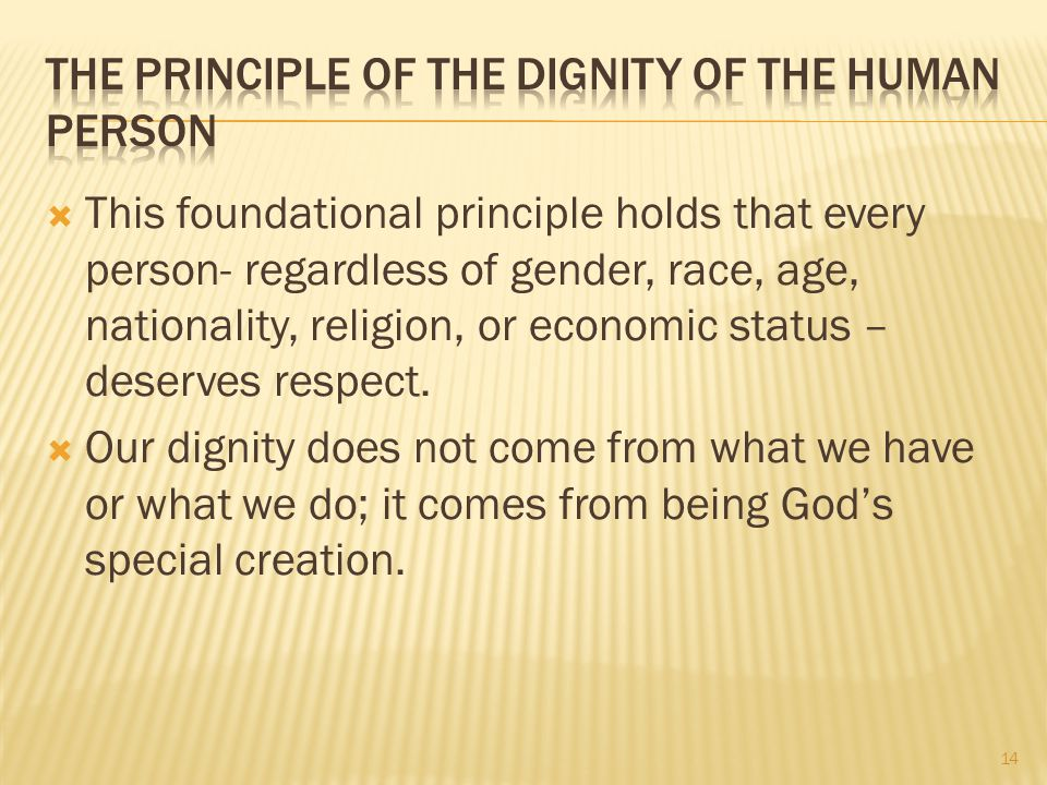 The Principle of the Dignity of the Human Person