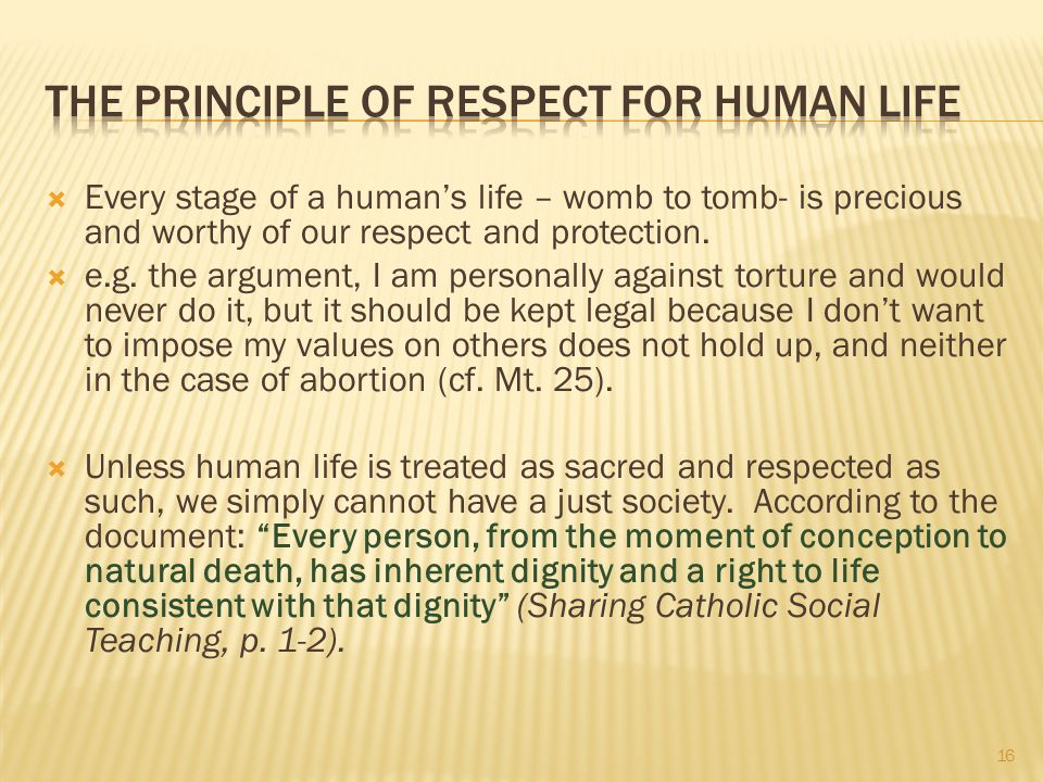 The Principle of Respect For Human Life