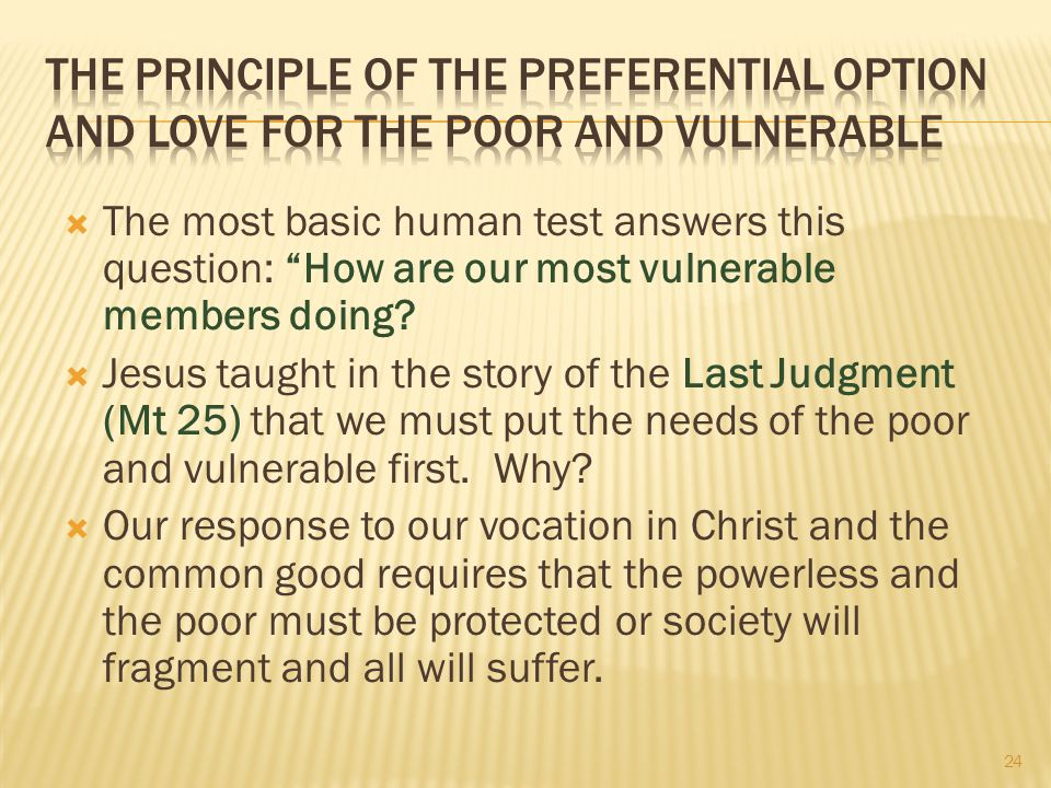 The Principle of the Preferential Option and Love for the Poor and Vulnerable