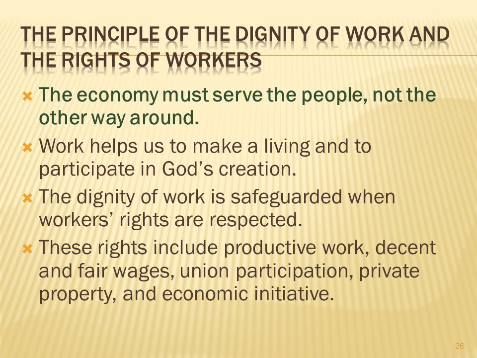 The Principle of the Dignity of Work and the Rights of Workers