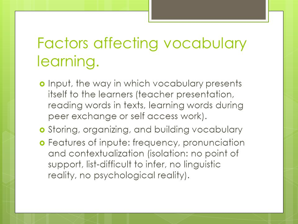 Factors affecting vocabulary learning.