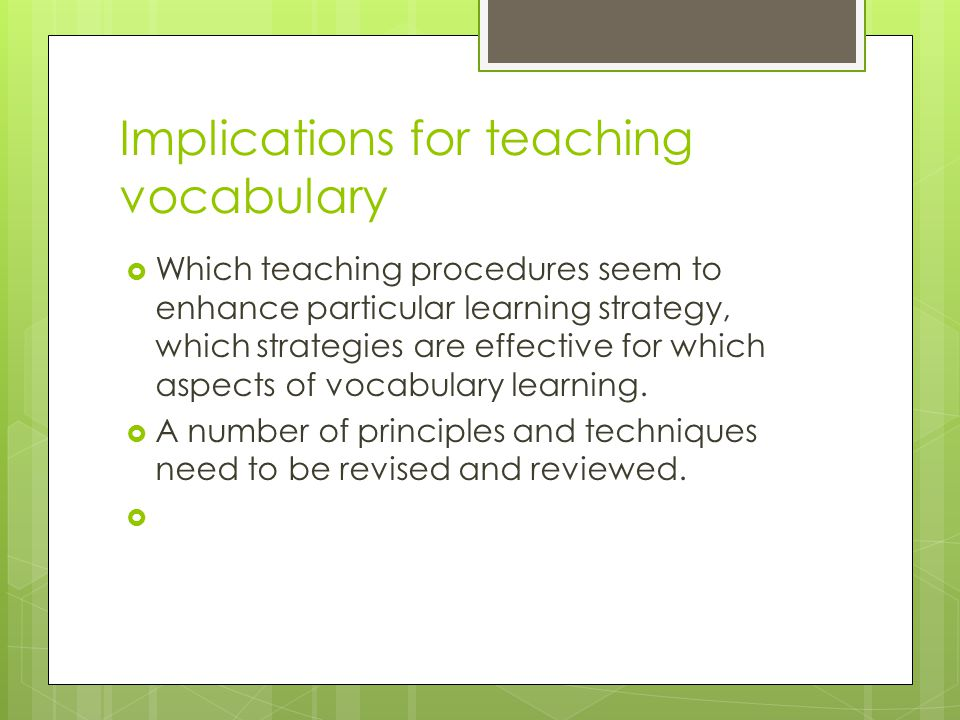 Implications for teaching vocabulary