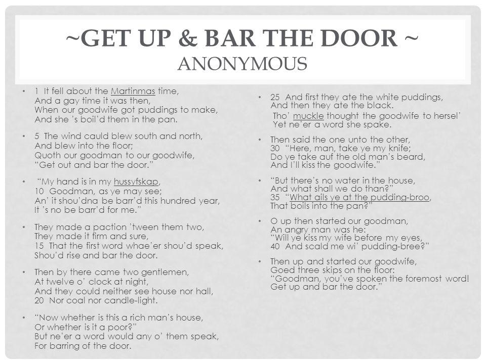 ~GET UP & BAR THE DOOR ~ ANONYMOUS