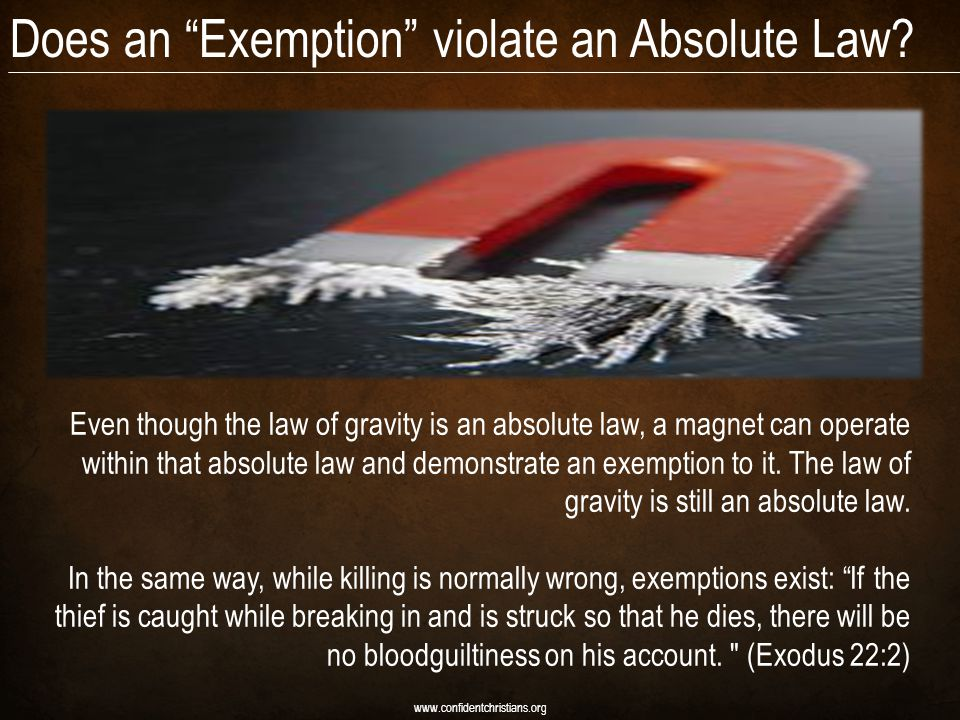 Does an Exemption violate an Absolute Law