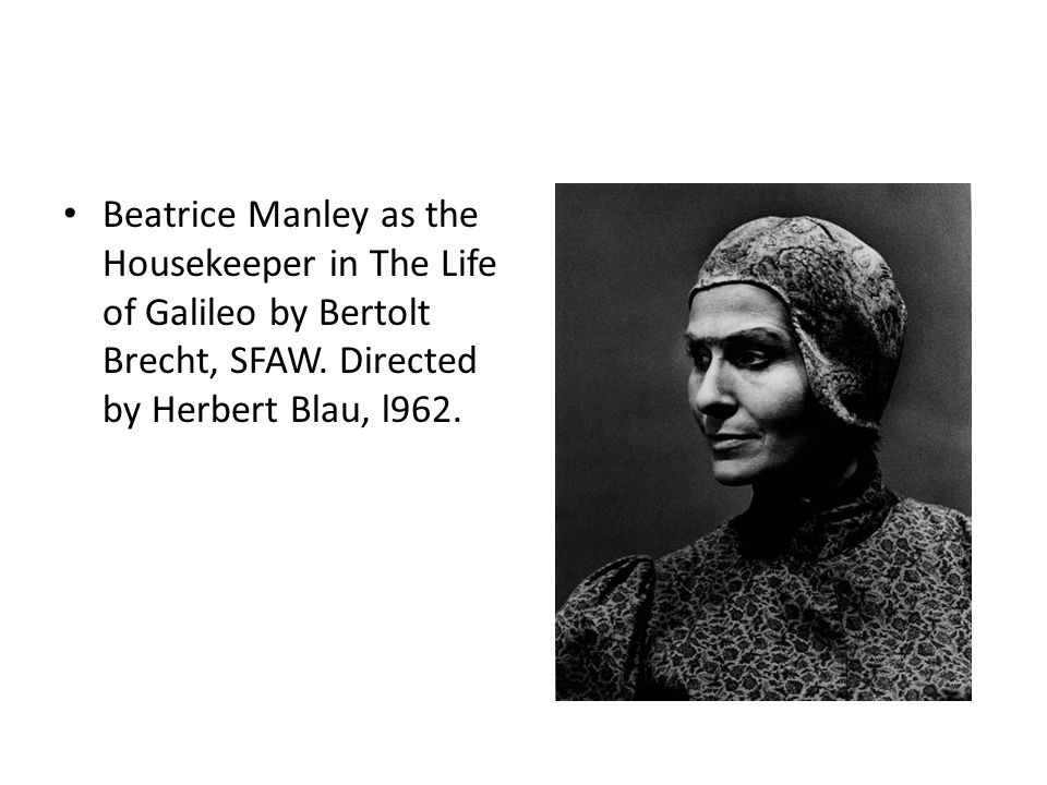Beatrice Manley as the Housekeeper in The Life of Galileo by Bertolt Brecht, SFAW.