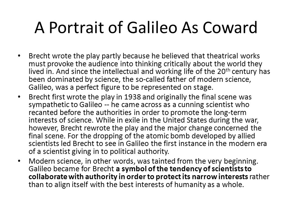 A Portrait of Galileo As Coward