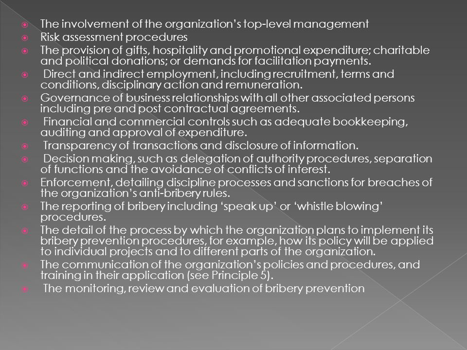 The involvement of the organization's top-level management