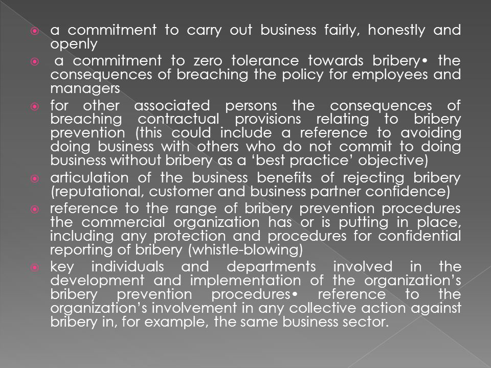 a commitment to carry out business fairly, honestly and openly