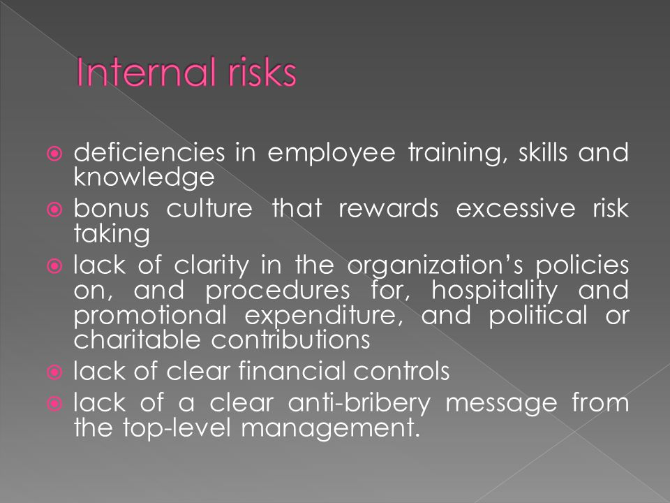 Internal risks deficiencies in employee training, skills and knowledge