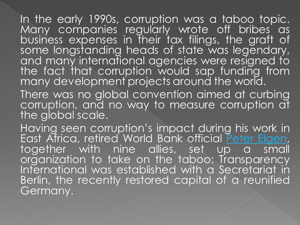 In the early 1990s, corruption was a taboo topic