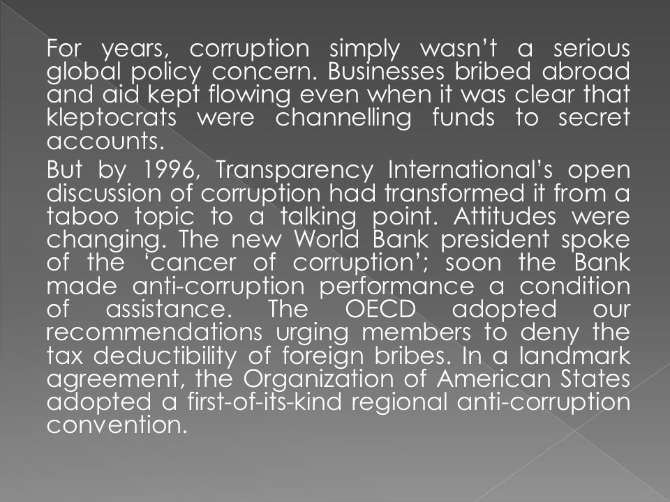For years, corruption simply wasn't a serious global policy concern