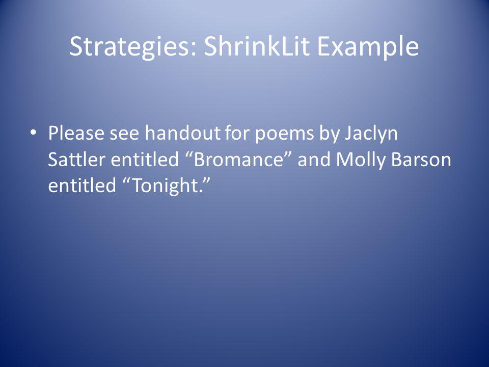 Strategies: ShrinkLit Example