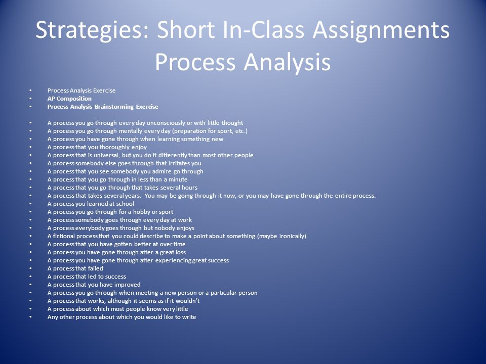 Strategies: Short In-Class Assignments Process Analysis