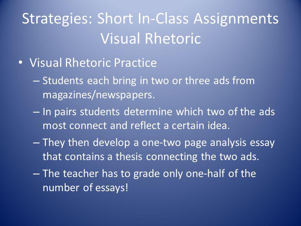 Strategies: Short In-Class Assignments Visual Rhetoric