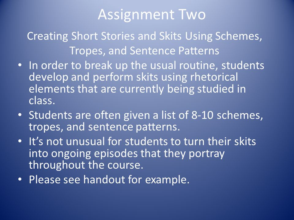 Assignment Two Creating Short Stories and Skits Using Schemes,