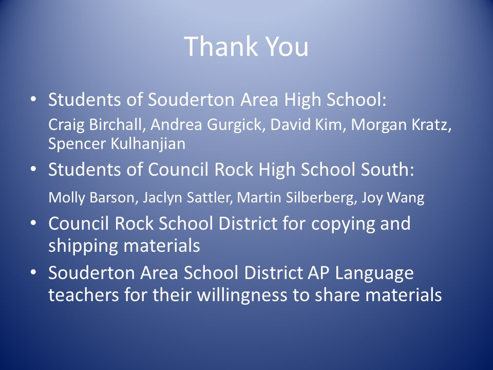 Thank You Students of Souderton Area High School: