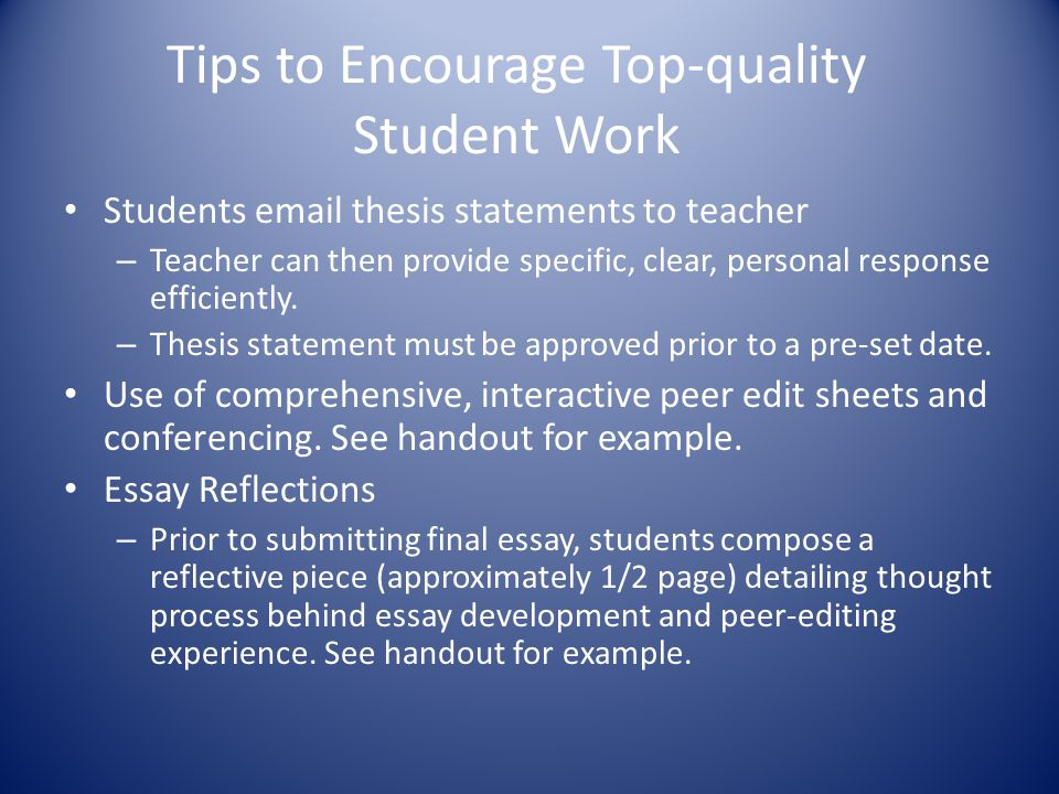 Tips to Encourage Top-quality Student Work