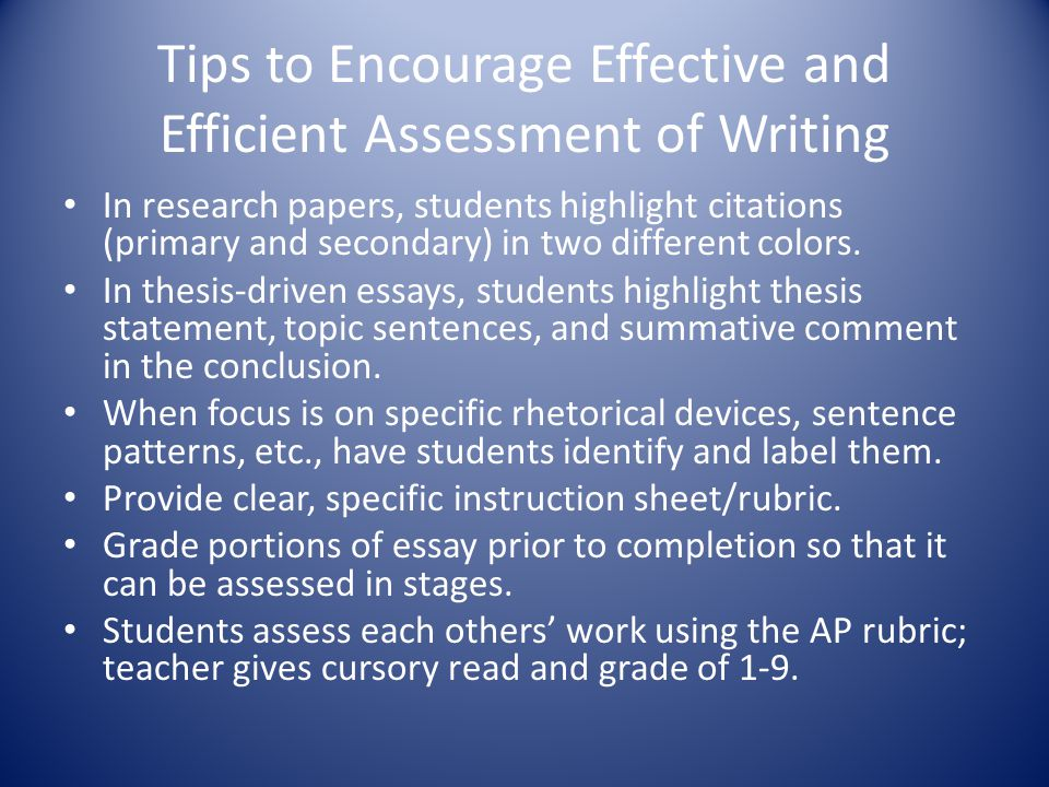 Tips to Encourage Effective and Efficient Assessment of Writing