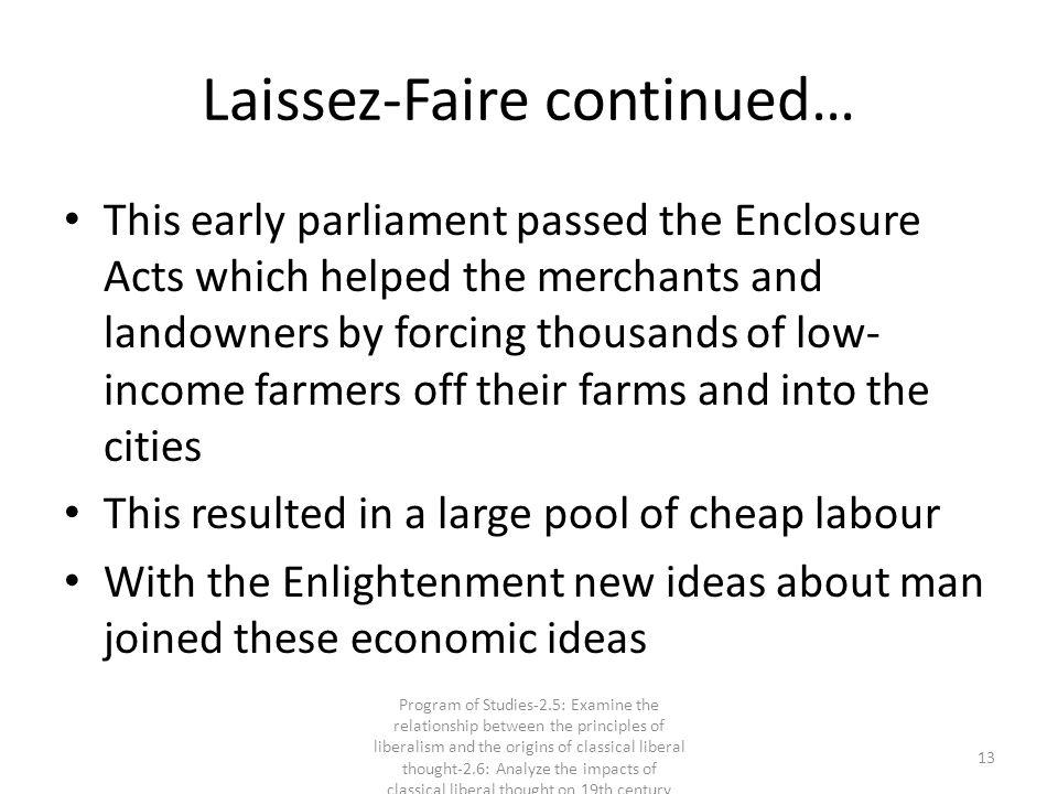 Laissez-Faire continued…