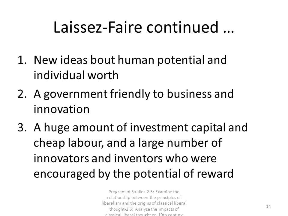 Laissez-Faire continued …