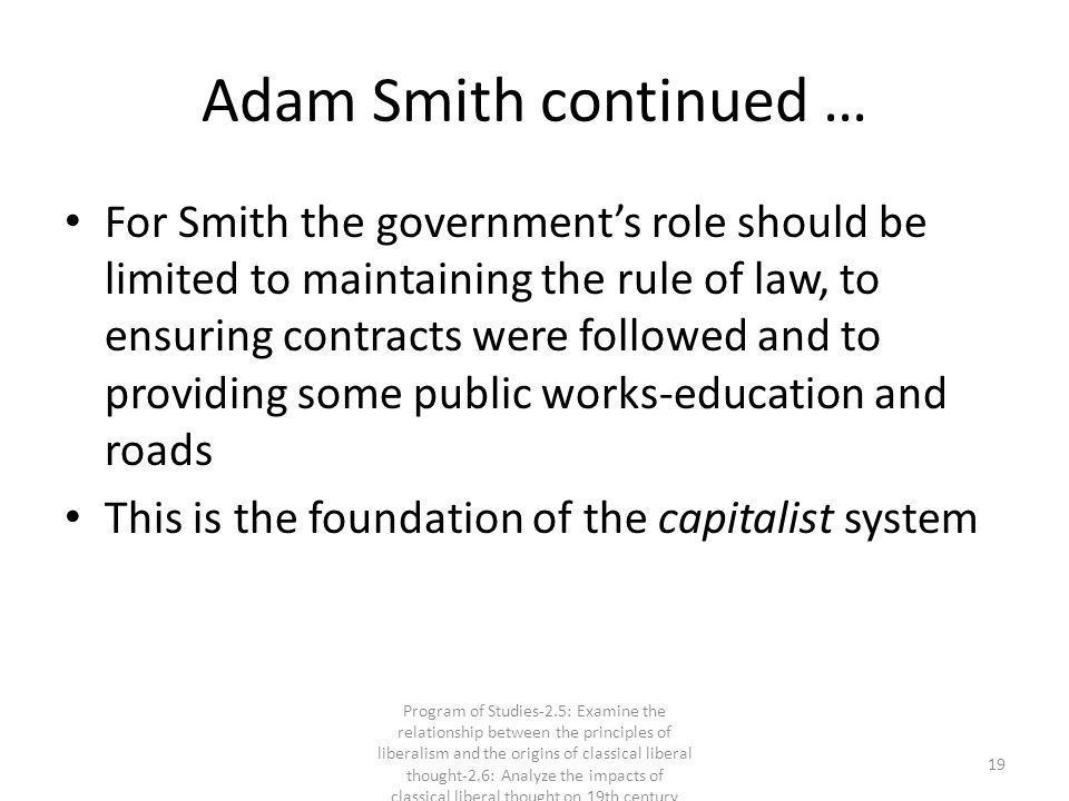 Adam Smith continued …