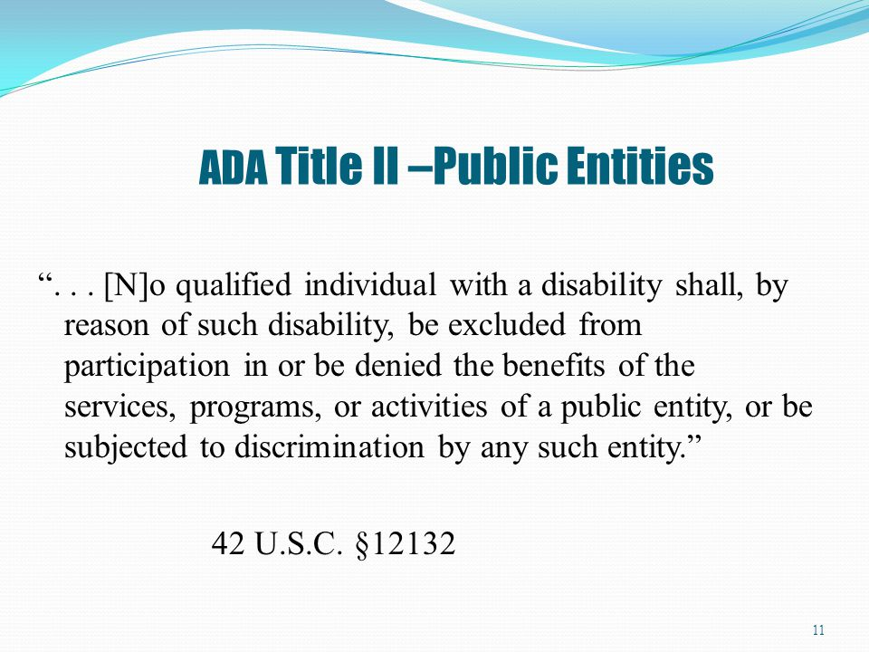 ADA Title II –Public Entities