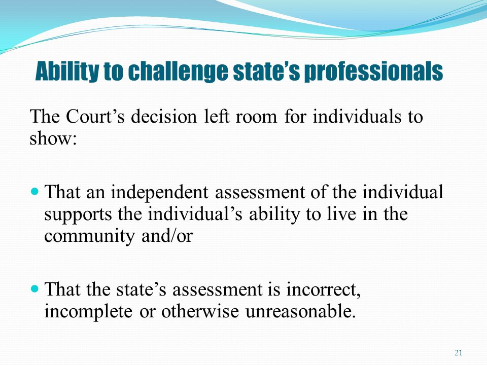 Ability to challenge state's professionals