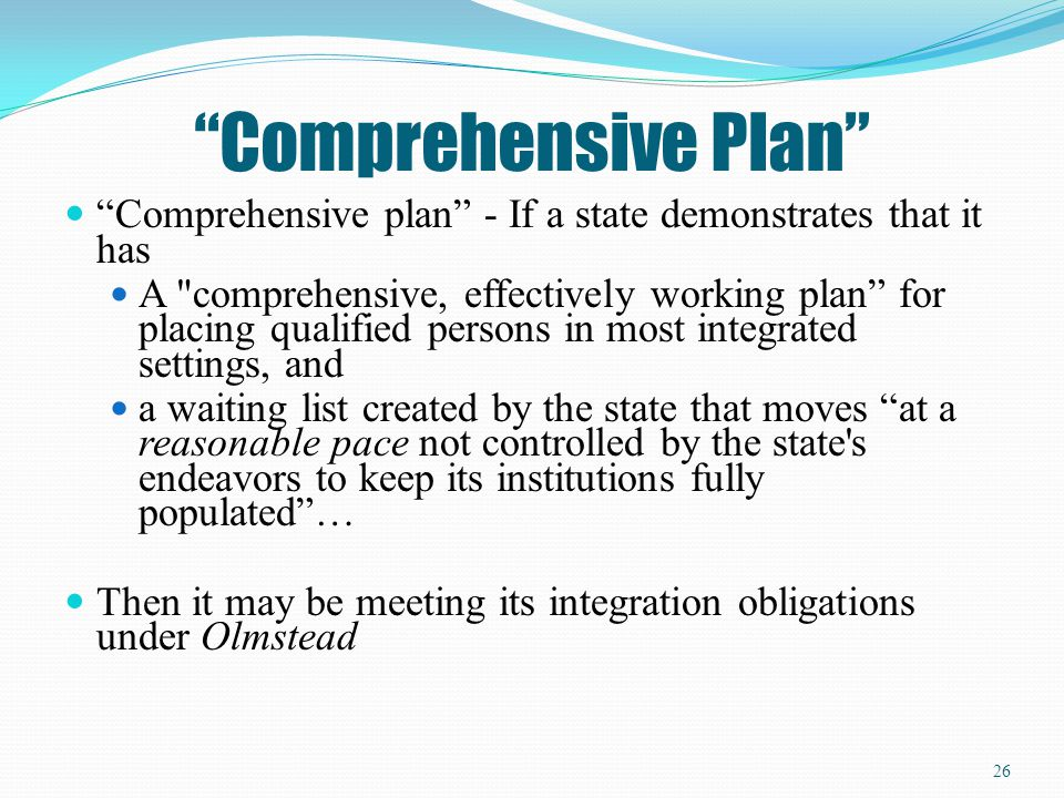 Comprehensive Plan Comprehensive plan - If a state demonstrates that it has.