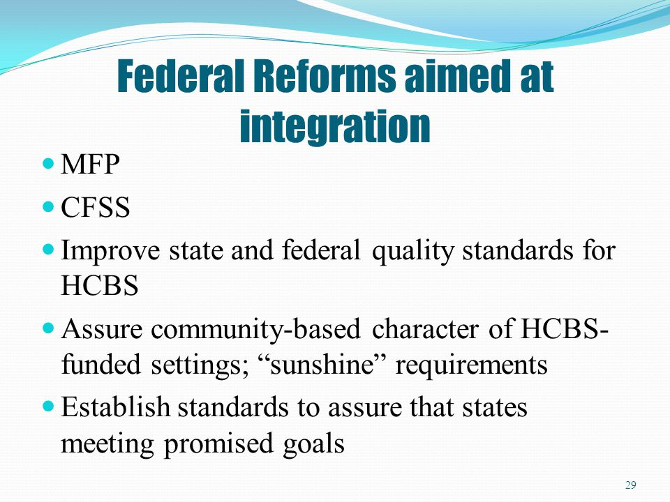 Federal Reforms aimed at integration