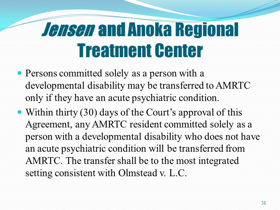 Jensen and Anoka Regional Treatment Center