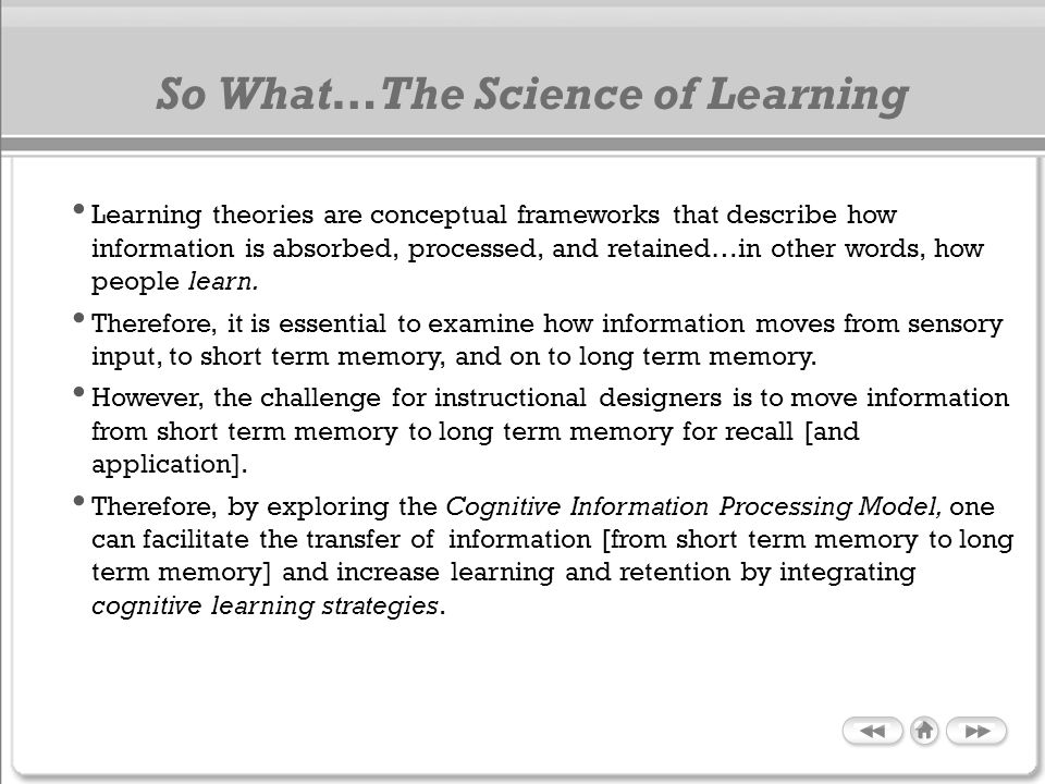 So What…The Science of Learning