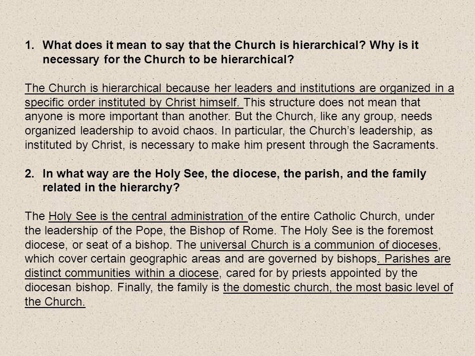 What does it mean to say that the Church is hierarchical