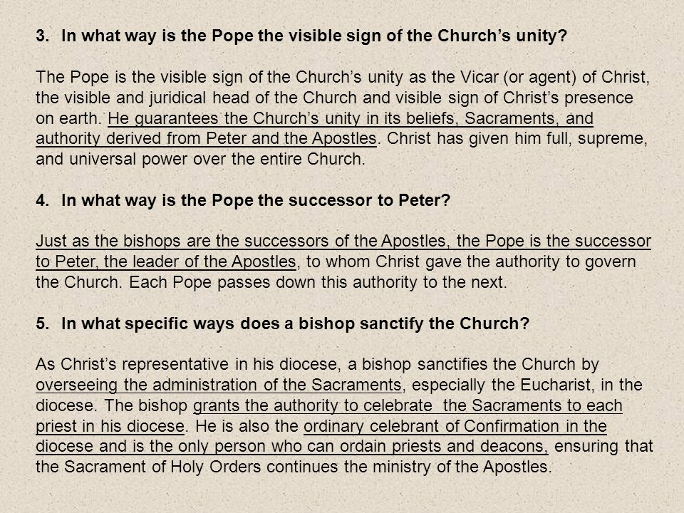 In what way is the Pope the visible sign of the Church's unity