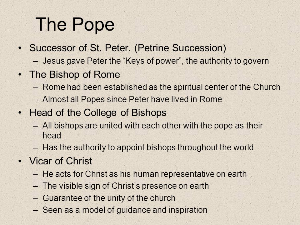 The Pope Successor of St. Peter. (Petrine Succession)