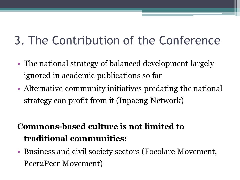 3. The Contribution of the Conference