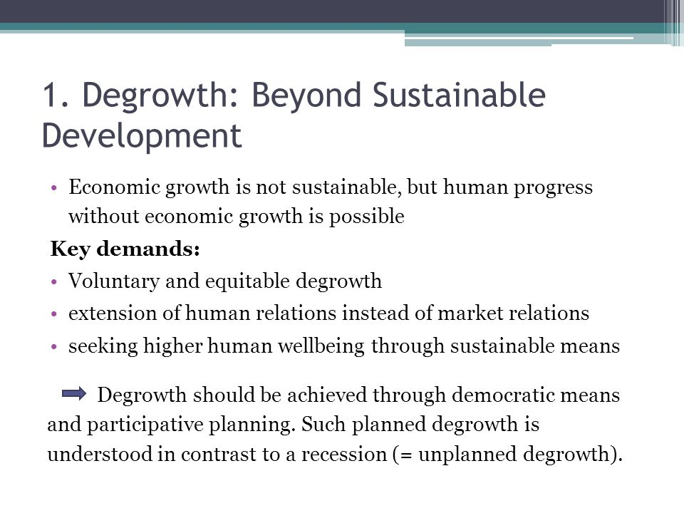 1. Degrowth: Beyond Sustainable Development