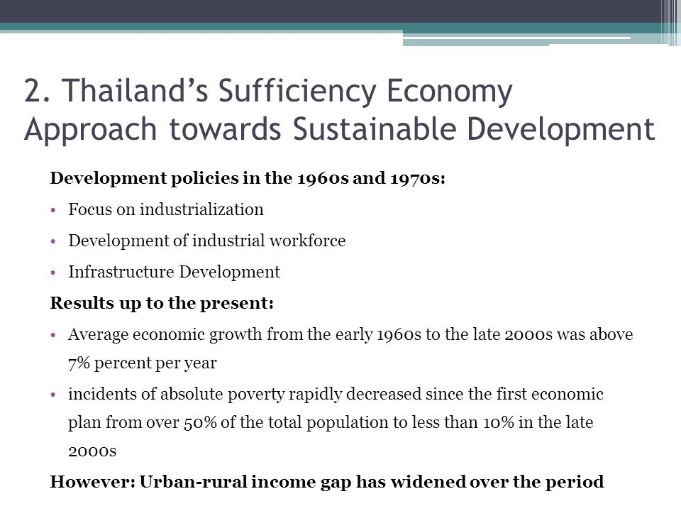 2. Thailand's Sufficiency Economy Approach towards Sustainable Development
