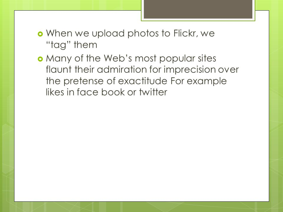 When we upload photos to Flickr, we tag them