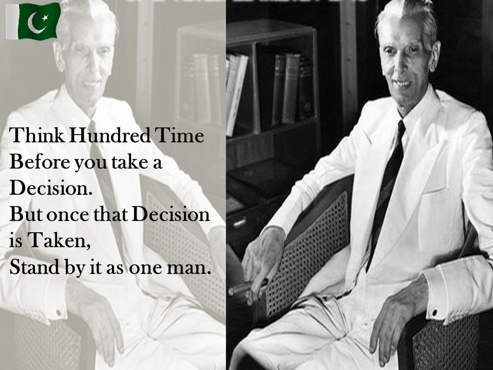 Think Hundred Time Before you take a Decision