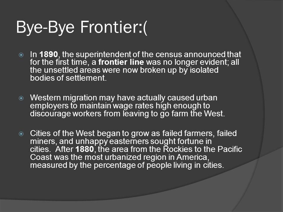 Bye-Bye Frontier:(