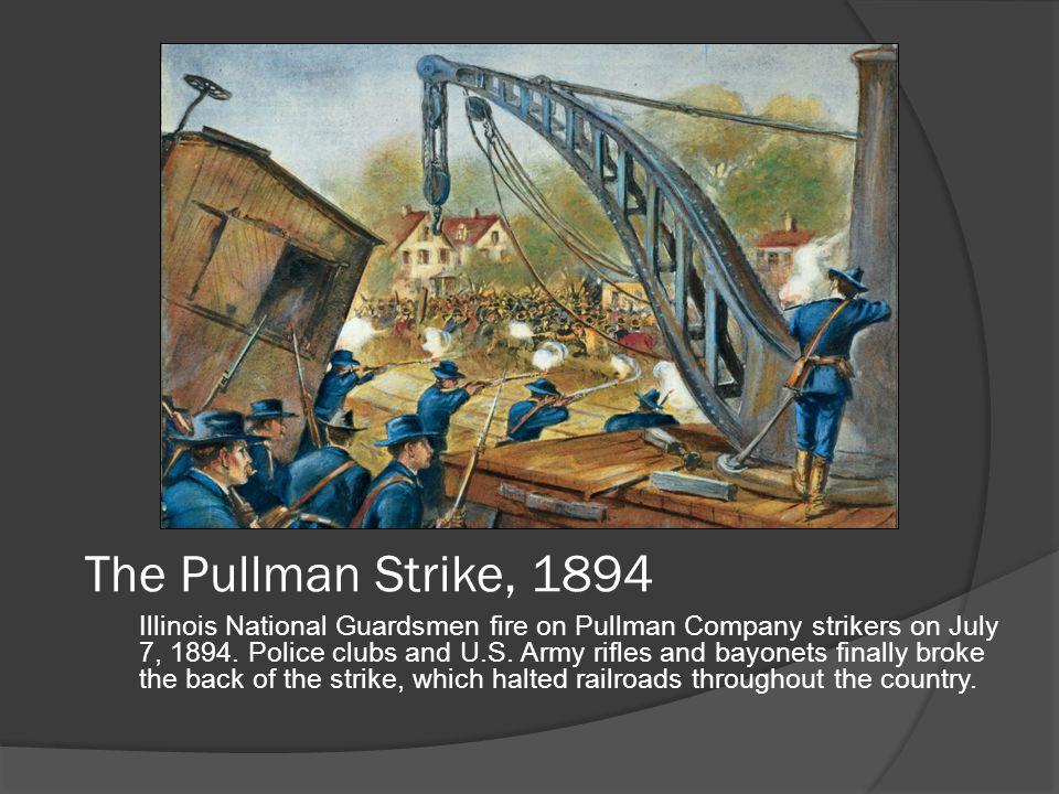 The Pullman Strike, 1894