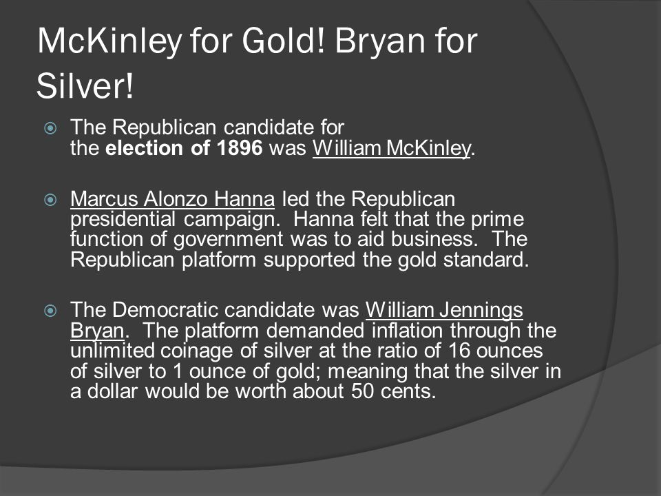McKinley for Gold! Bryan for Silver!