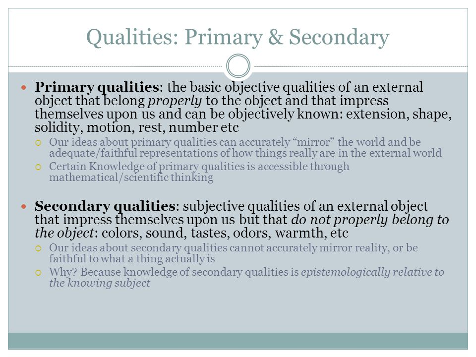 Qualities: Primary & Secondary