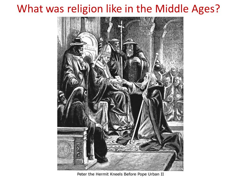 What was religion like in the Middle Ages