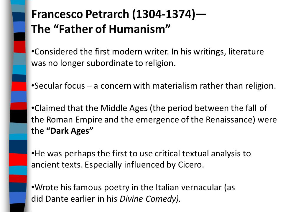Francesco Petrarch (1304-1374)— The Father of Humanism