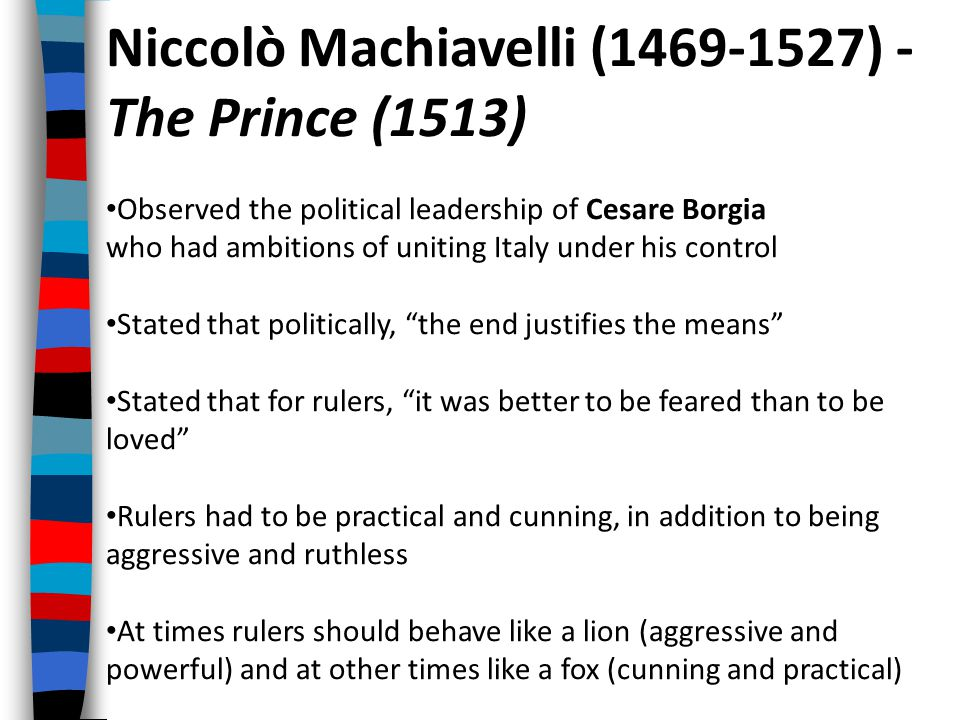 Niccolò Machiavelli (1469-1527) - The Prince (1513)