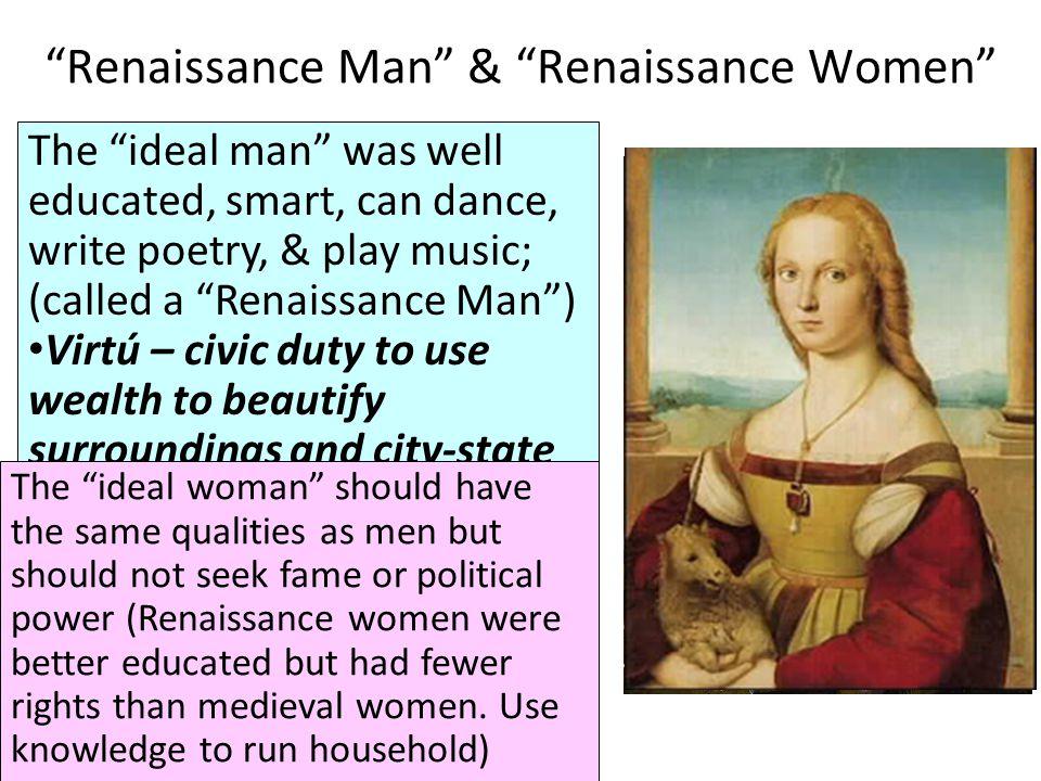 Renaissance Man & Renaissance Women