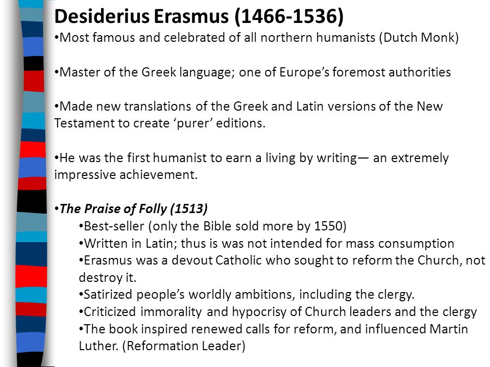 Desiderius Erasmus (1466-1536)