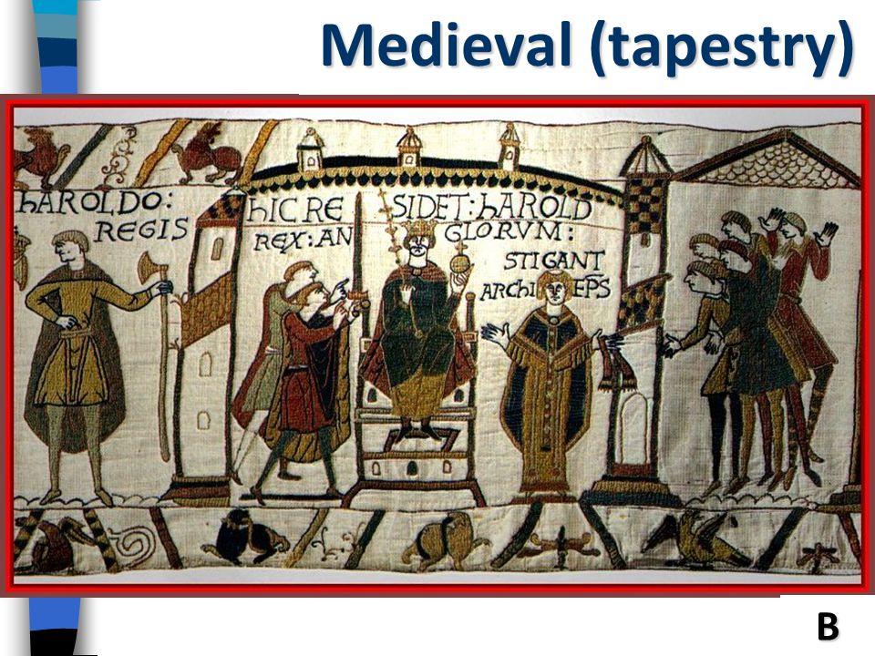 Medieval (tapestry) Medeival B