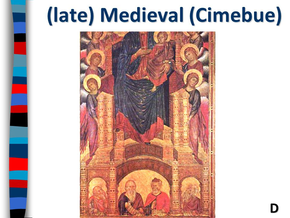 (late) Medieval (Cimebue)